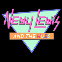 Newy Lewis and the Hues: Greatest Hits - Ben Rector