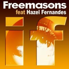 If (feat. Hazel Fernandes) - Freemasons, Hazel Fernandes