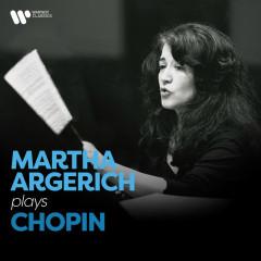 Martha Argerich Plays Chopin - Martha Argerich