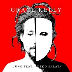 Grace Kelly - Juno,Keko Salata
