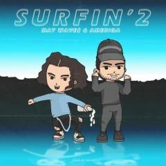 Surfin' 2 - May Wave$, Ameriqa