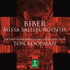 Biber: Missa salisburgensis - Ton Koopman, Amsterdam Baroque Choir