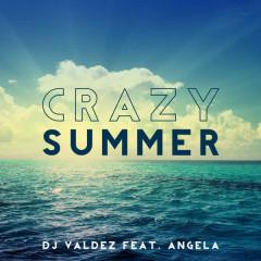 Crazy Summer - ANGELA, Dj Valdez