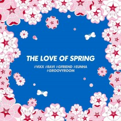 The Love of Spring (Single) - Eunha, Ravi