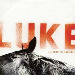 La Tête En Arrìere - Luke