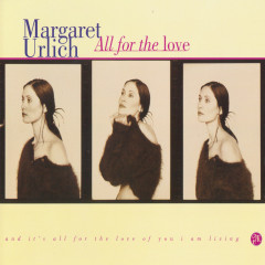 All for the Love - Margaret Urlich