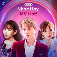 Nhạc Hay! MV Hot! - Various Artists