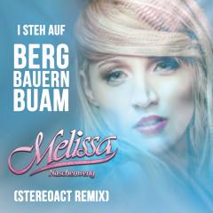 I steh auf Bergbauernbuam (Stereoact Remix) - Melissa Naschenweng