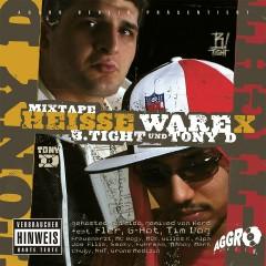 Heisse Ware X - B-Tight, Tony D