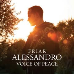 Voice Of Peace - Friar Alessandro, Guido Rimonda, Camerata Ducale