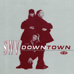 The Downtown - EP - SWV