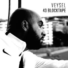 43 Blocktape - Veysel