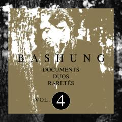 Documents / Duos / Raretés Vol.4 - Alain Bashung