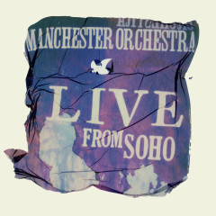 Live From SoHo - Manchester Orchestra