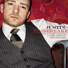 What Goes Around... Comes Around The Remixes - Justin Timberlake