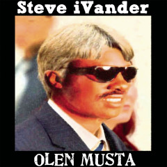 Olen musta (feat. Pyhimys & Huge L) - Steve iVander, Pyhimys, Huge L