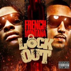 Lock Out - French Montana