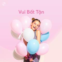 Vui Bất Tận - Various Artists