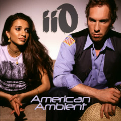 American Ambient (feat. Nadia Ali) - Lio, Nadia Ali