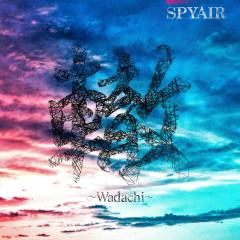 Wadachi - SPYAIR
