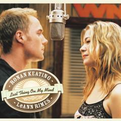 Last Thing On My Mind - Ronan Keating,LeAnn Rimes
