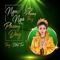 Ngọc Ngà Phương Đông (Single) - Lady Phương Thùy