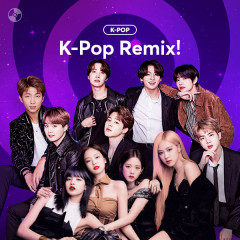 K-POP REMIX!