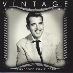 Vintage Collections - Tennessee Ernie Ford