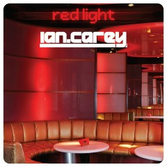 Redlight (Remixes) - Ian Carey