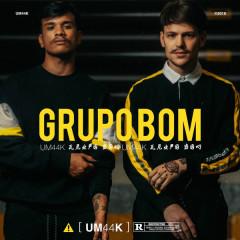 Grupo Bom (Single) - UM44K