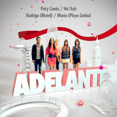 Adelante - Paty Cantú, Ha Ash, Maria, Rodrigo