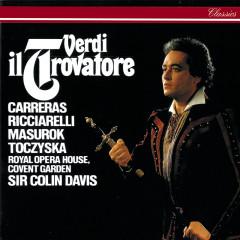 Verdi: Il Trovatore - Sir Colin Davis, Jose Carreras, Katia Ricciarelli, Yuri Mazurok, Stefania Toczyska