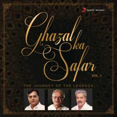 Ghazal Ka Safar, Vol. 1 - Jagjit Singh, Alka Yagnik, Hariharan
