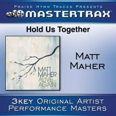 Hold Us Together - Matt Maher