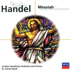 Handel: Messiah - Arias & Choruses - Dame Joan Sutherland, Grace Bumbry, Kenneth McKellar, David Ward, London Symphony Chorus
