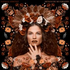 México de Mi Corazón - Natalia Jiménez