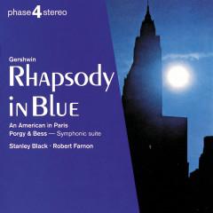 Gershwin: Rhapsody in Blue; An American in Paris; Porgy & Bess symphonic suite - London Festival Orchestra,Stanley Black,Robert Farnon