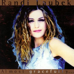Almost Gracefully - Randi Laubek