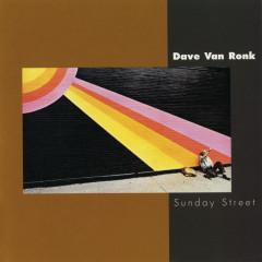 Sunday Street - Dave Van Ronk