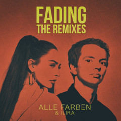 Fading (The Remixes) - Alle Farben, ILIRA