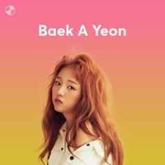 Những Bài Hát Hay Nhất Của Baek A Yeon
