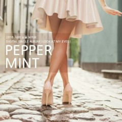 Look At My Eyes (Single) - Peppermint