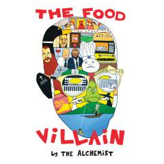 The Food Villain - The Alchemist