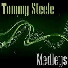 Medleys - Tommy Steele