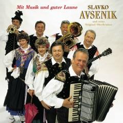 Mit Musik Und Guter Laune - Slavko Avsenik und seine Original Oberkrainer