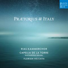 Praetorius and Italy - RIAS Kammerchor, Capella de la Torre