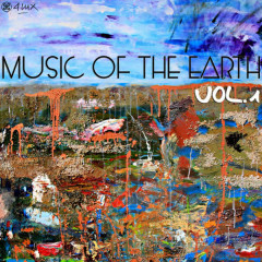 Music of the Earth, Vol. 1 - Various Artists