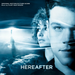 Hereafter (Original Motion Picture Score) - Clint Eastwood