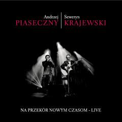 Na przekor nowym czasom - LIVE - Andrzej Piaseczny
