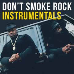 Don't Smoke Rock Instrumentals - Smoke DZA, Pete Rock